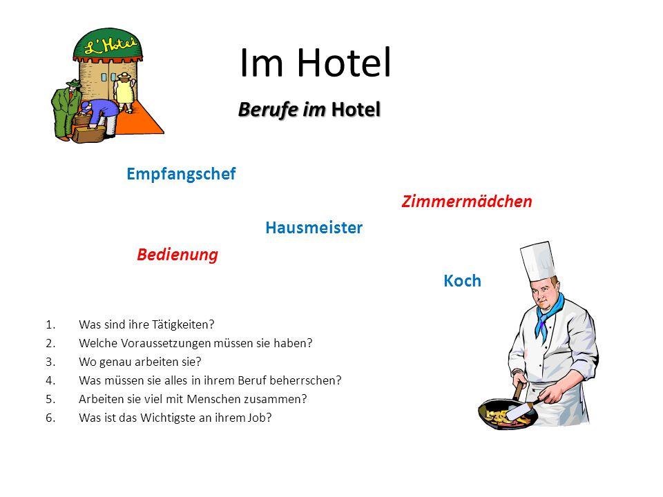 Im Hotel Berufe im Hotel Empfangschef Zimmermädchen Hausmeister
