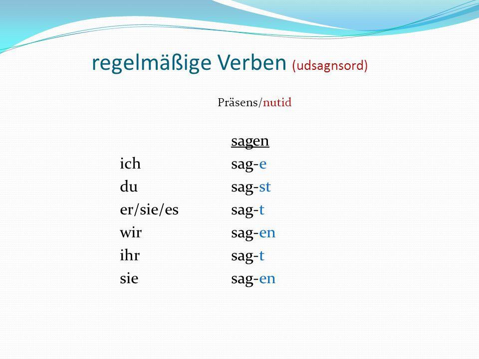 regelmäßige Verben (udsagnsord)