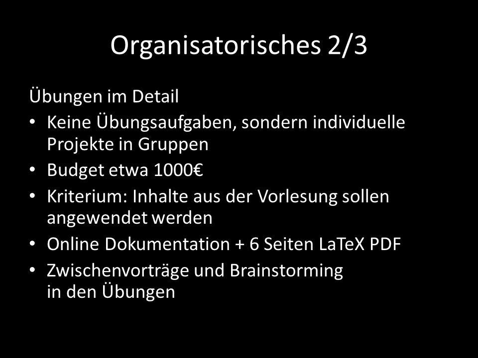 Organisatorisches 2/3 Übungen im Detail