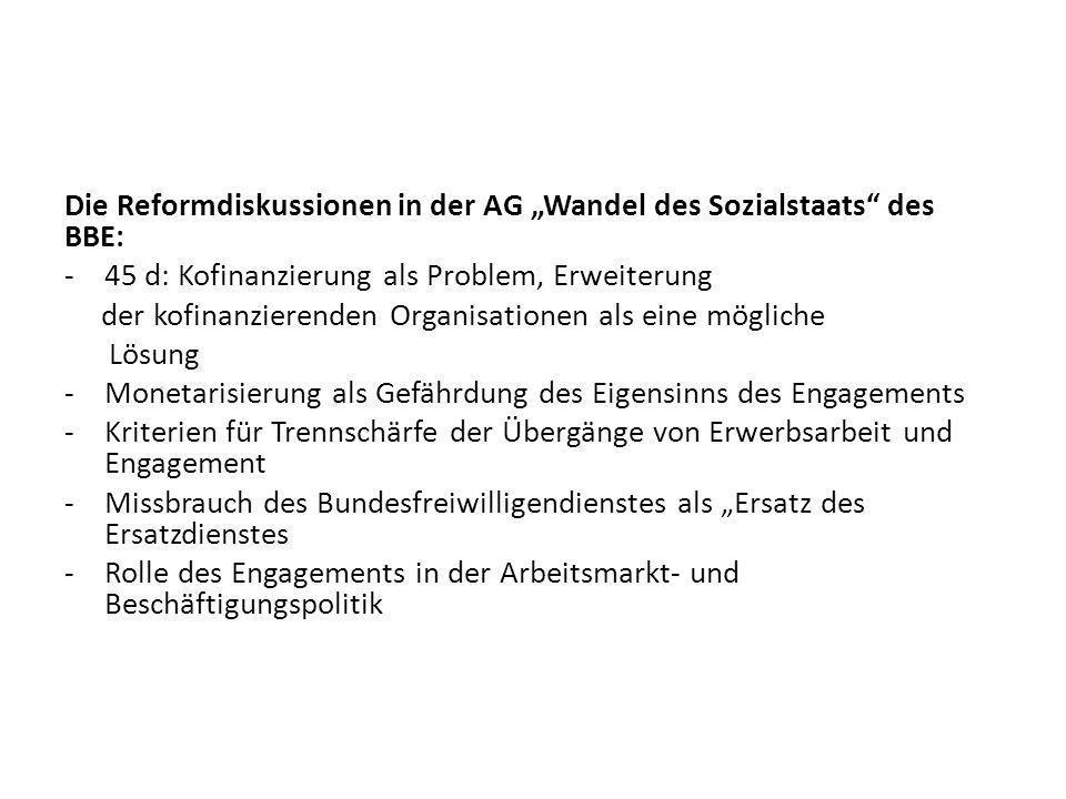 """Die Reformdiskussionen in der AG """"Wandel des Sozialstaats des BBE:"""