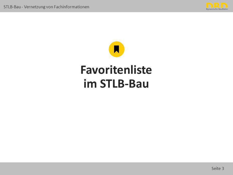 Favoritenliste im STLB-Bau