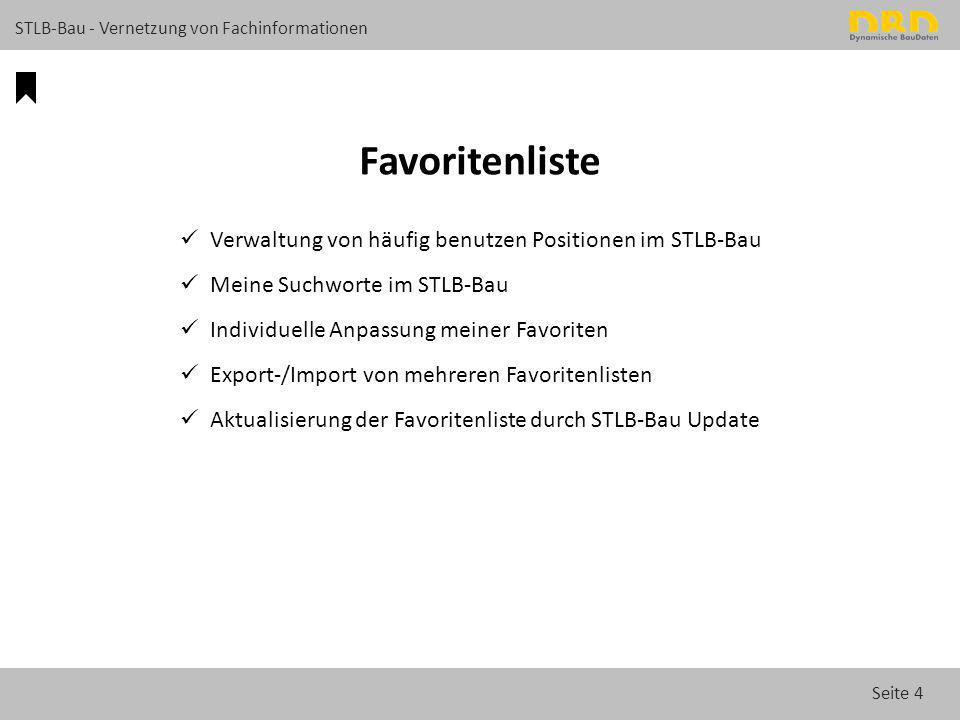 Favoritenliste Verwaltung von häufig benutzen Positionen im STLB-Bau