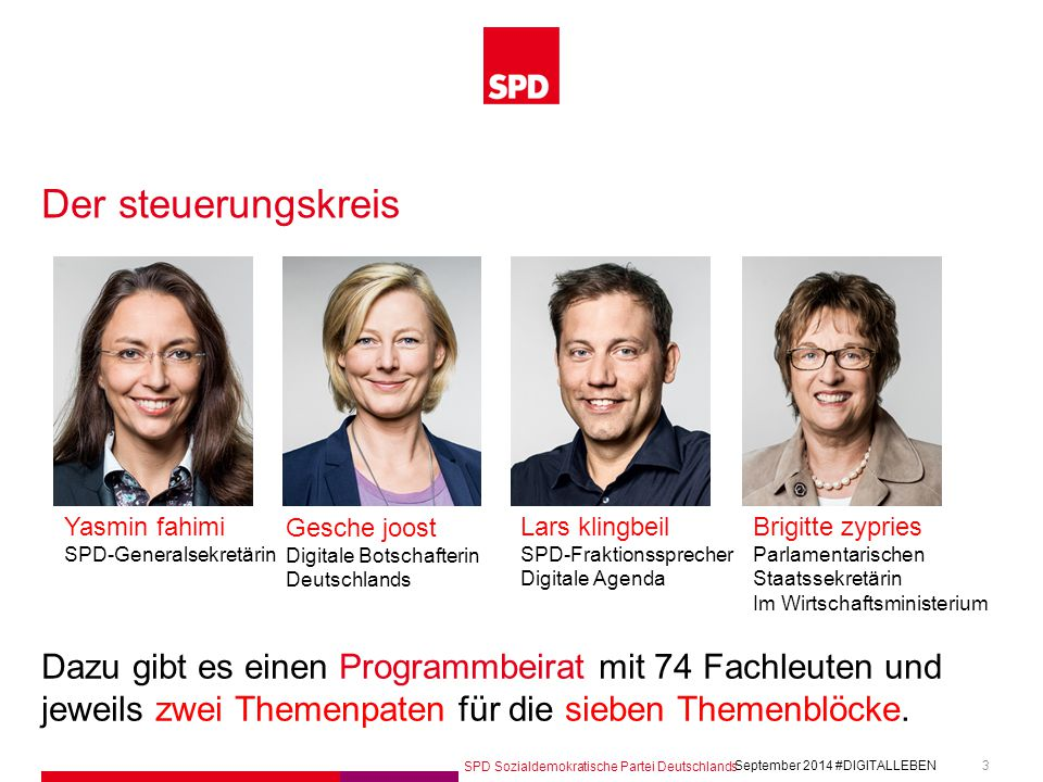 Der steuerungskreis Yasmin fahimi. SPD-Generalsekretärin. Gesche joost. Digitale Botschafterin. Deutschlands.