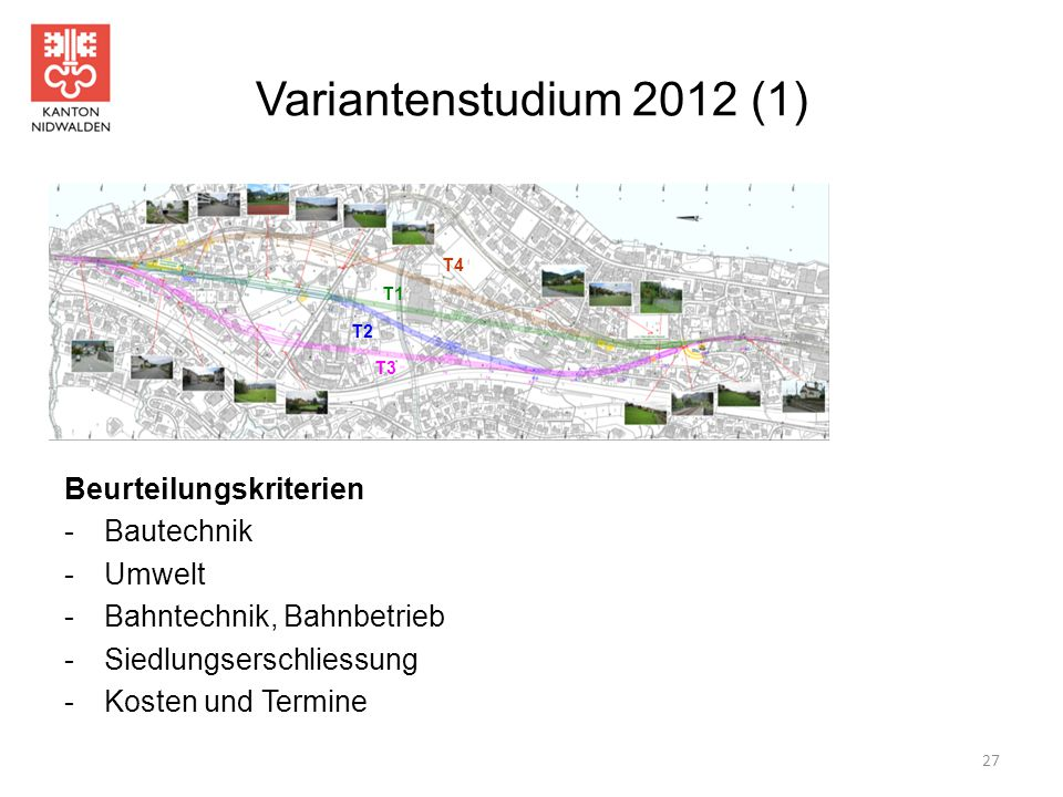 Variantenstudium 2012 (1) Beurteilungskriterien - Bautechnik - Umwelt