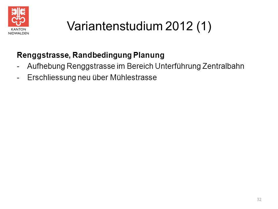Variantenstudium 2012 (1) Renggstrasse, Randbedingung Planung