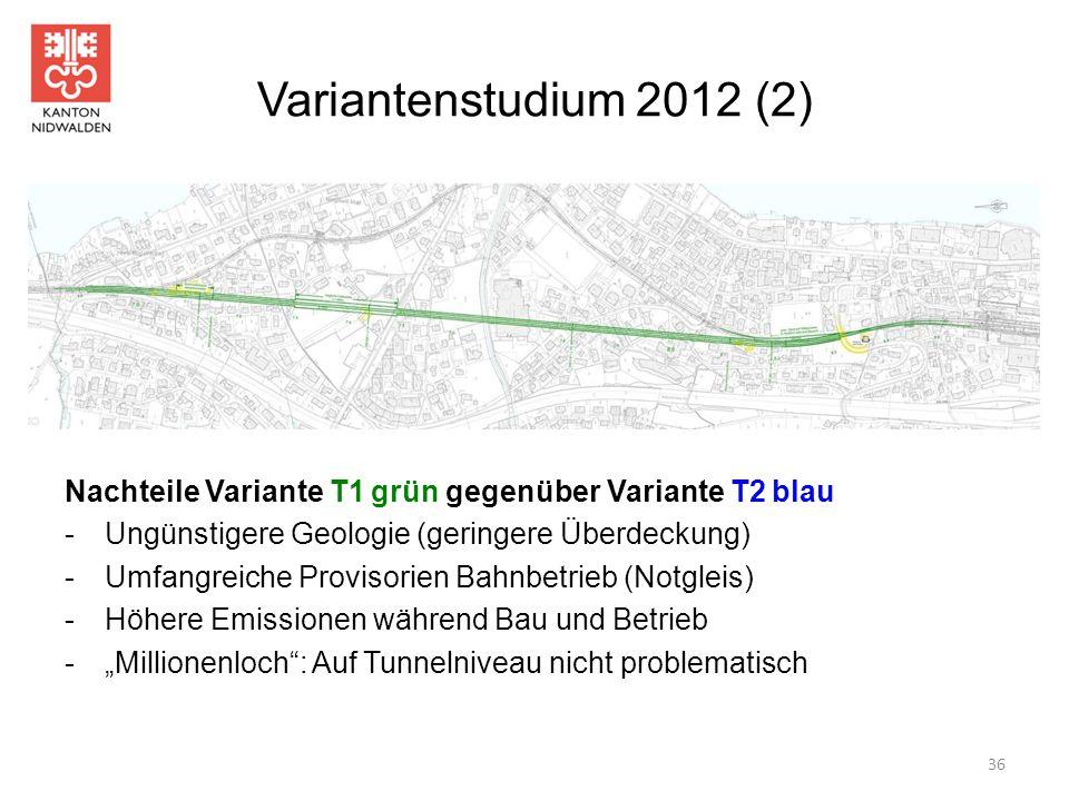 Variantenstudium 2012 (2) Nachteile Variante T1 grün gegenüber Variante T2 blau. Ungünstigere Geologie (geringere Überdeckung)