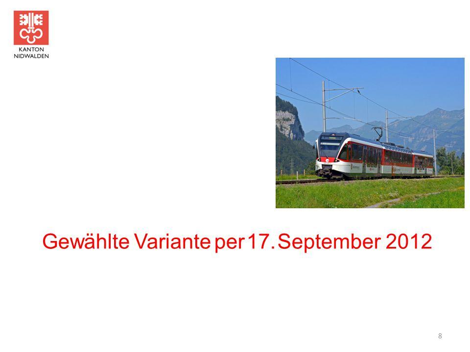 Gewählte Variante per 17. September 2012