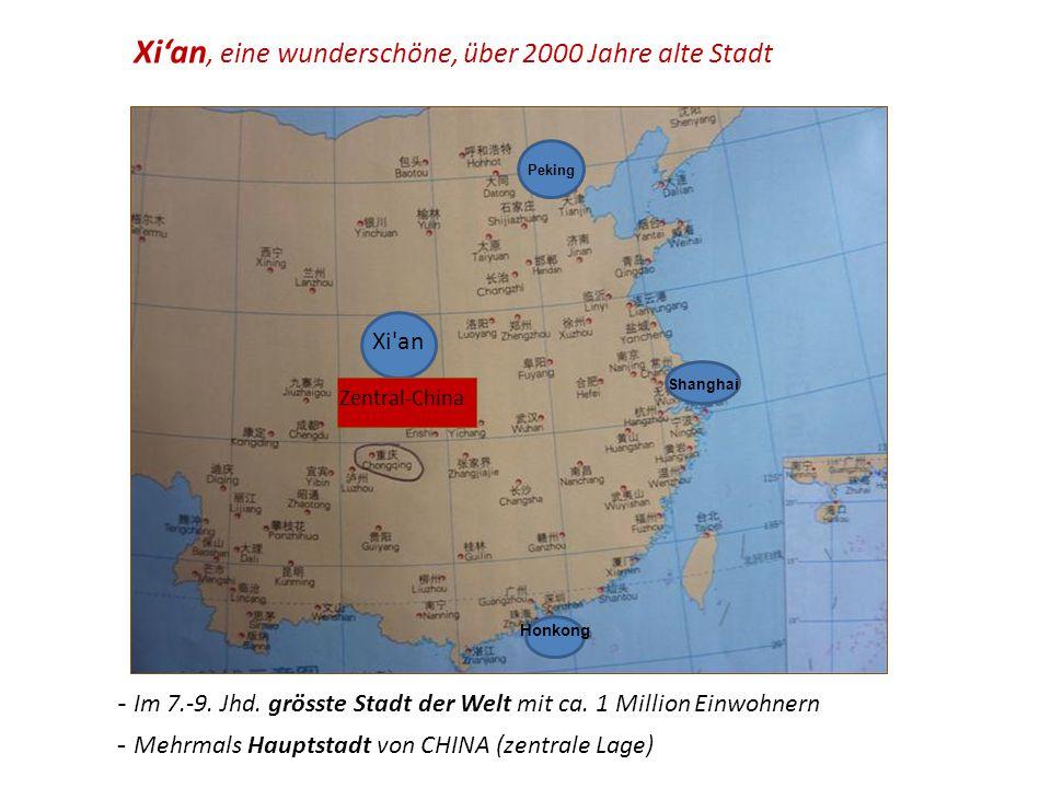 Xi'an, eine wunderschöne, über 2000 Jahre alte Stadt