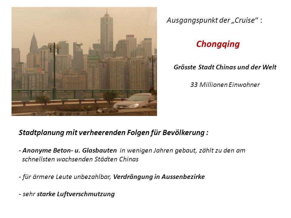 Grösste Stadt Chinas und der Welt