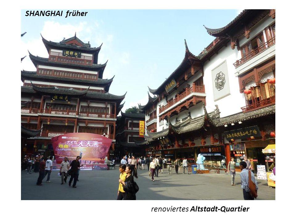 SHANGHAI früher renoviertes Altstadt-Quartier