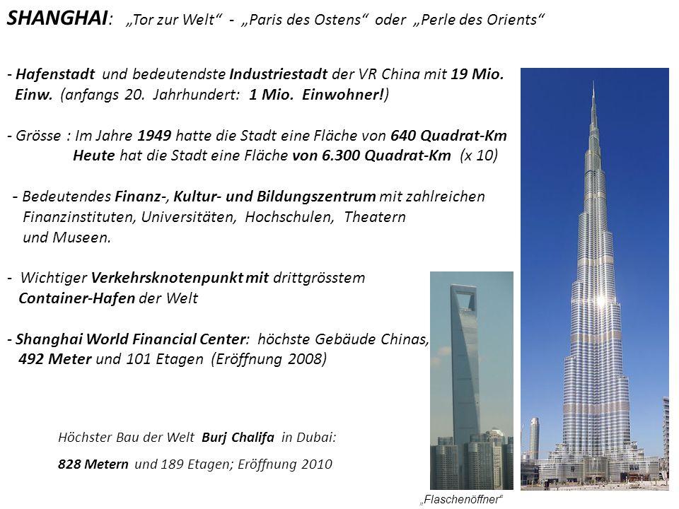 """SHANGHAI: """"Tor zur Welt - """"Paris des Ostens oder """"Perle des Orients"""