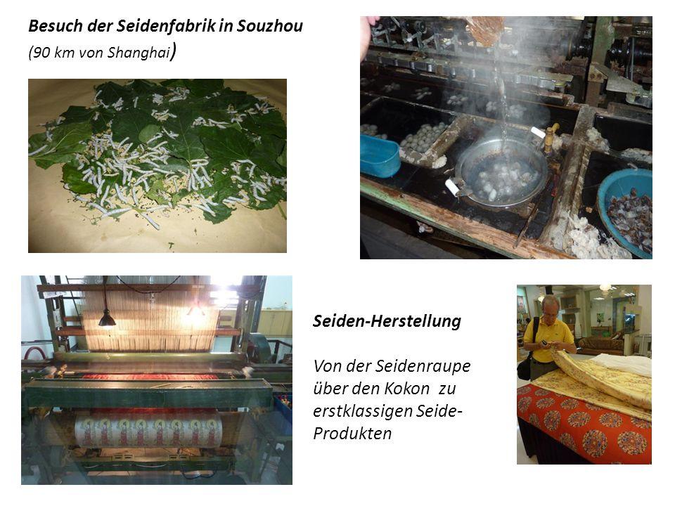 Besuch der Seidenfabrik in Souzhou