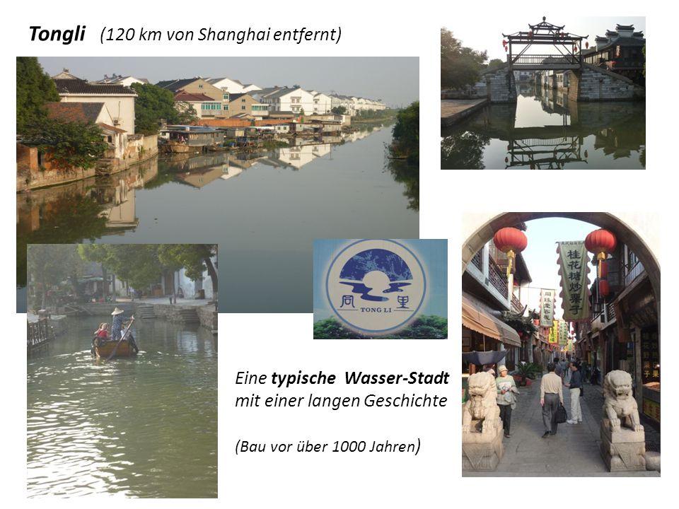 Tongli (120 km von Shanghai entfernt)