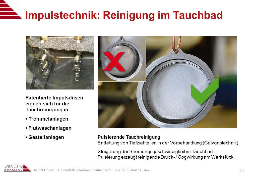 Impulstechnik: Reinigung im Tauchbad