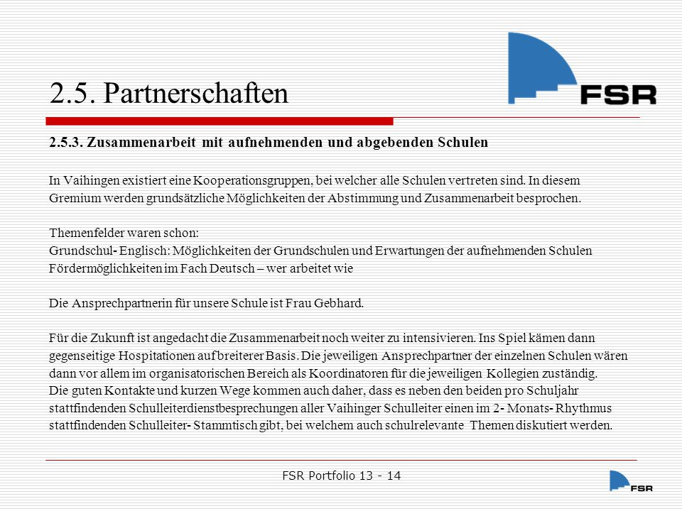 2.5. Partnerschaften 2.5.3. Zusammenarbeit mit aufnehmenden und abgebenden Schulen.