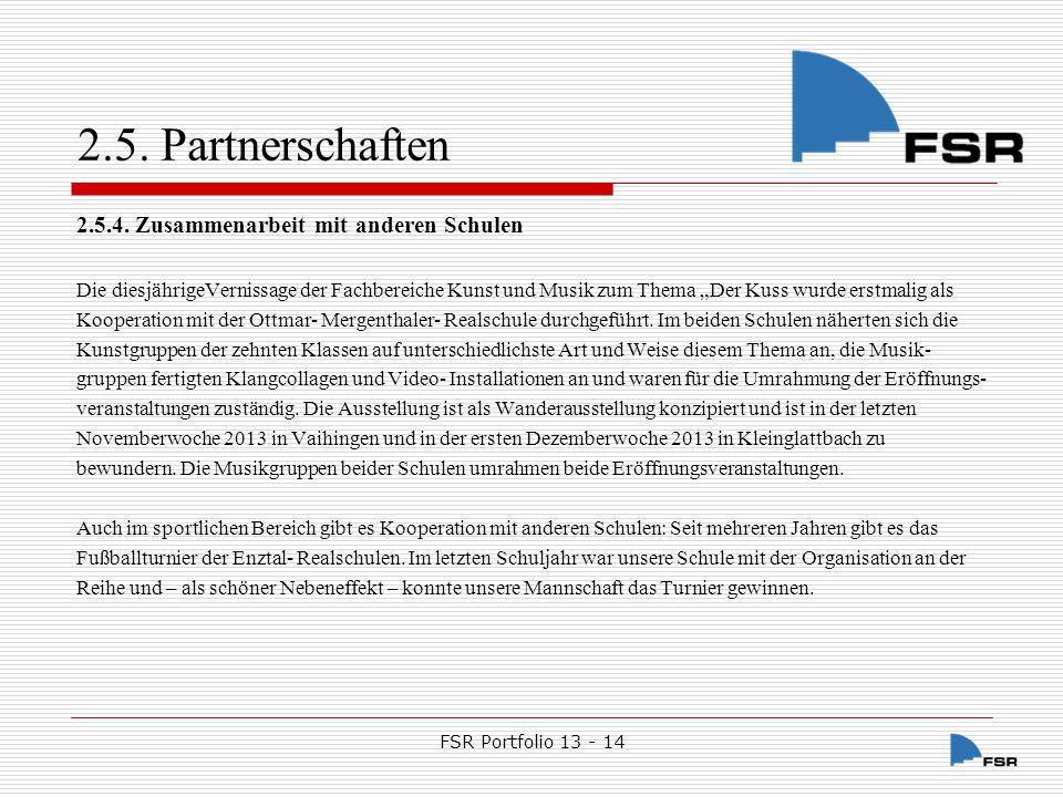 2.5. Partnerschaften 2.5.4. Zusammenarbeit mit anderen Schulen