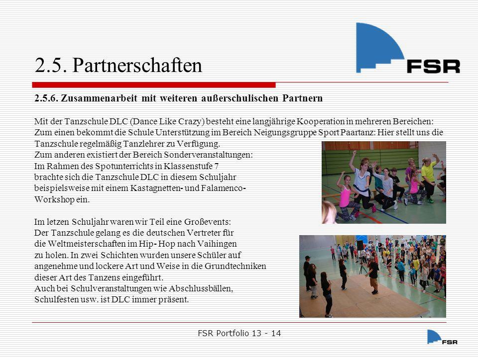2.5. Partnerschaften 2.5.6. Zusammenarbeit mit weiteren außerschulischen Partnern.