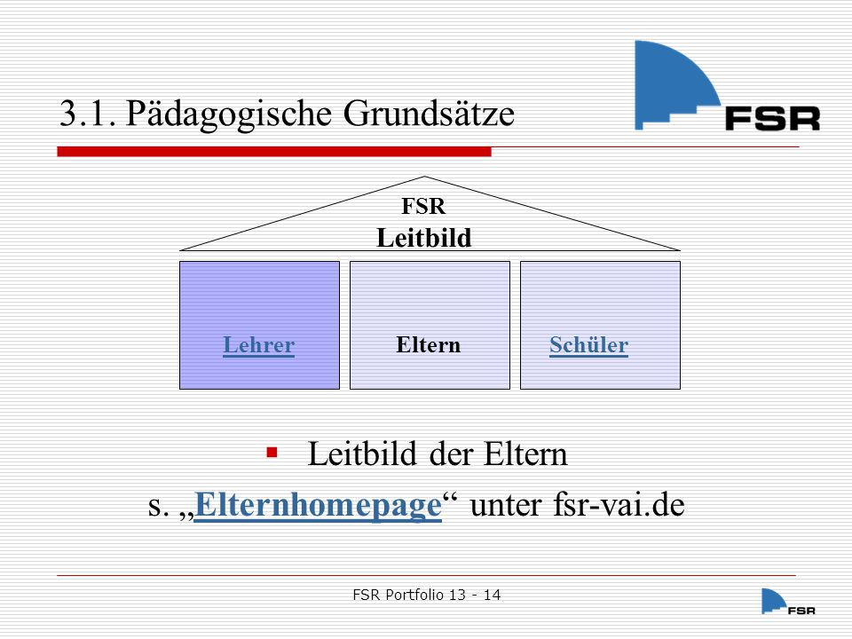 """s. """"Elternhomepage unter fsr-vai.de"""