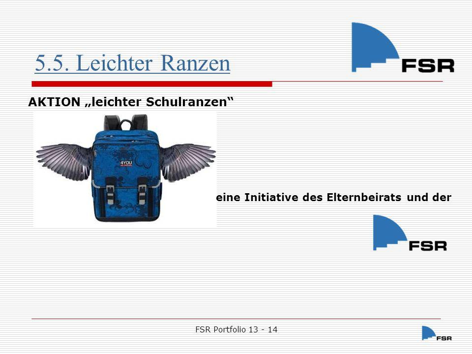 """5.5. Leichter Ranzen AKTION """"leichter Schulranzen"""