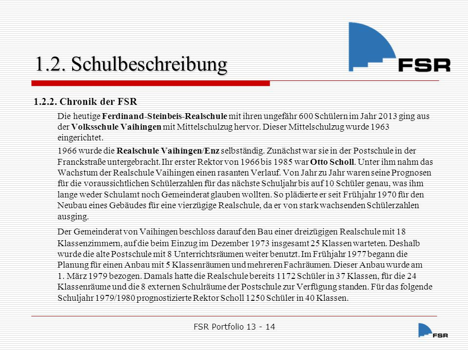 1.2. Schulbeschreibung 1.2.2. Chronik der FSR.