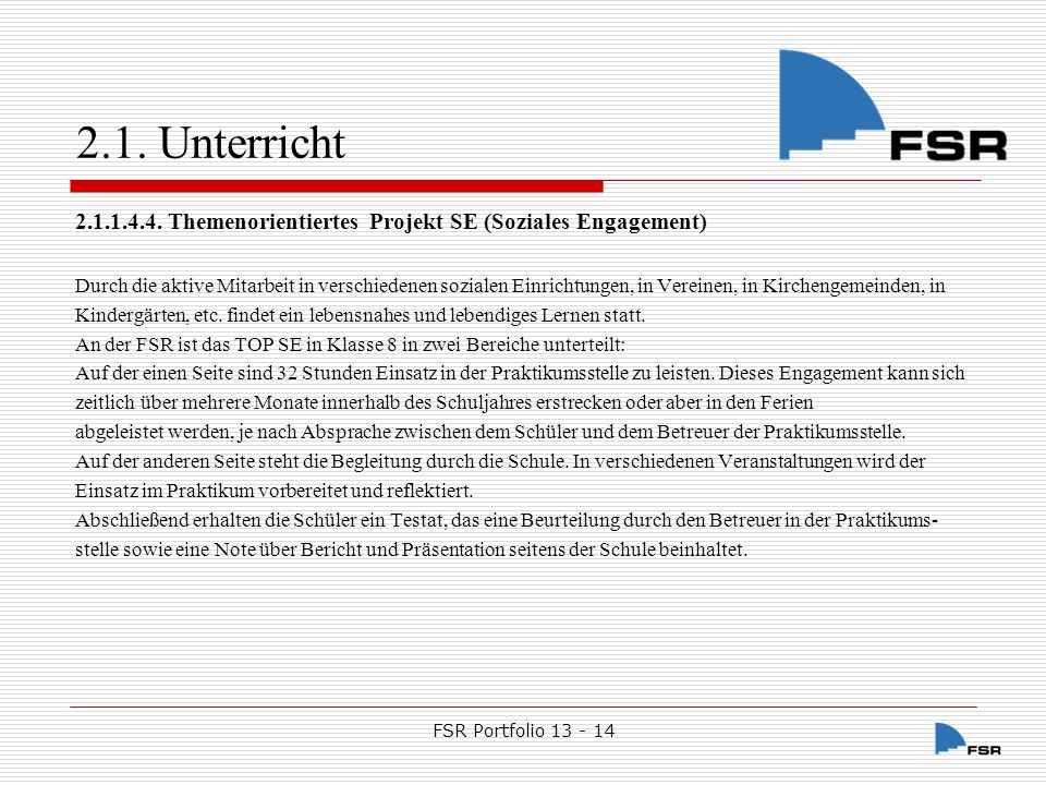 2.1. Unterricht 2.1.1.4.4. Themenorientiertes Projekt SE (Soziales Engagement)