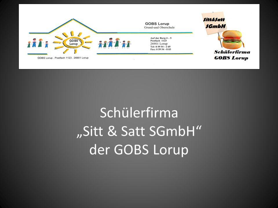 """Schülerfirma """"Sitt & Satt SGmbH der GOBS Lorup"""