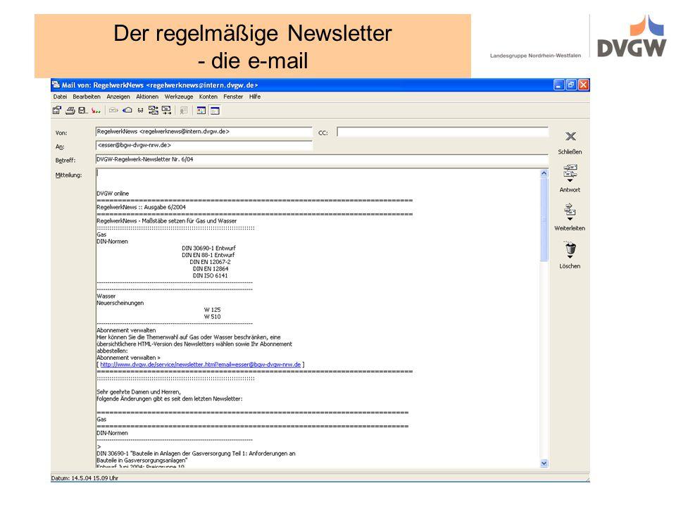 Der regelmäßige Newsletter - die e-mail