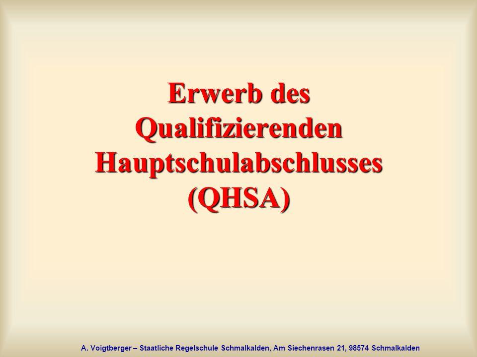 Erwerb des Qualifizierenden Hauptschulabschlusses (QHSA)
