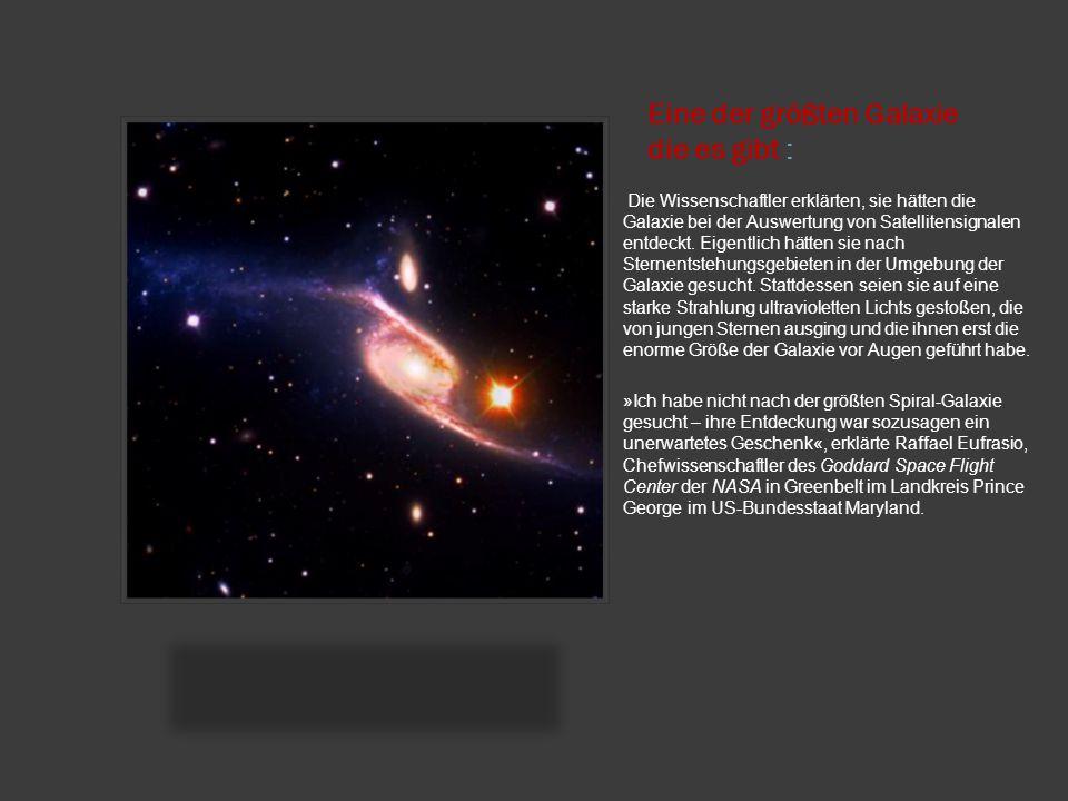 Eine der größten Galaxie die es gibt :