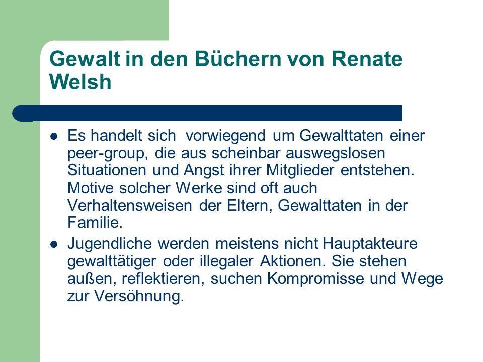 Gewalt in den Büchern von Renate Welsh