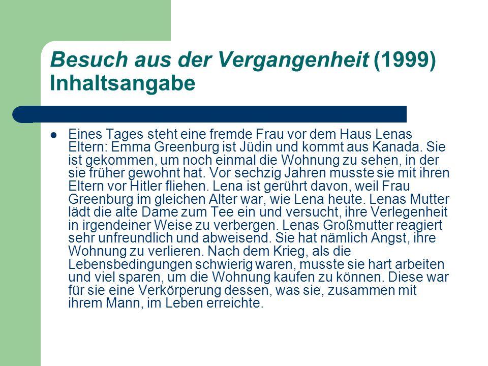 Besuch aus der Vergangenheit (1999) Inhaltsangabe