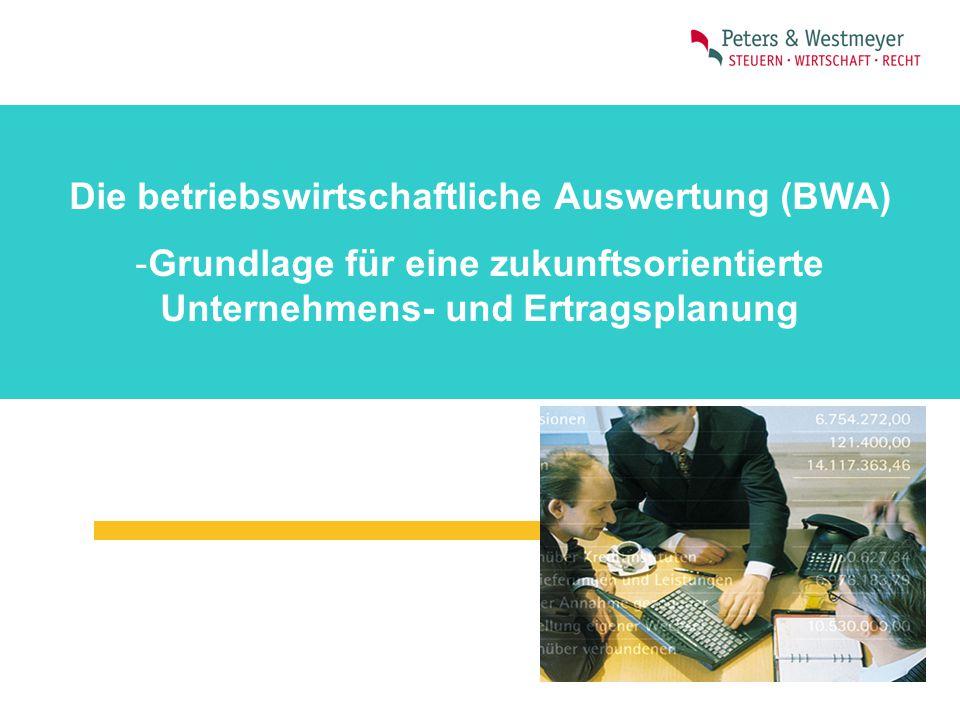 Die betriebswirtschaftliche Auswertung (BWA)