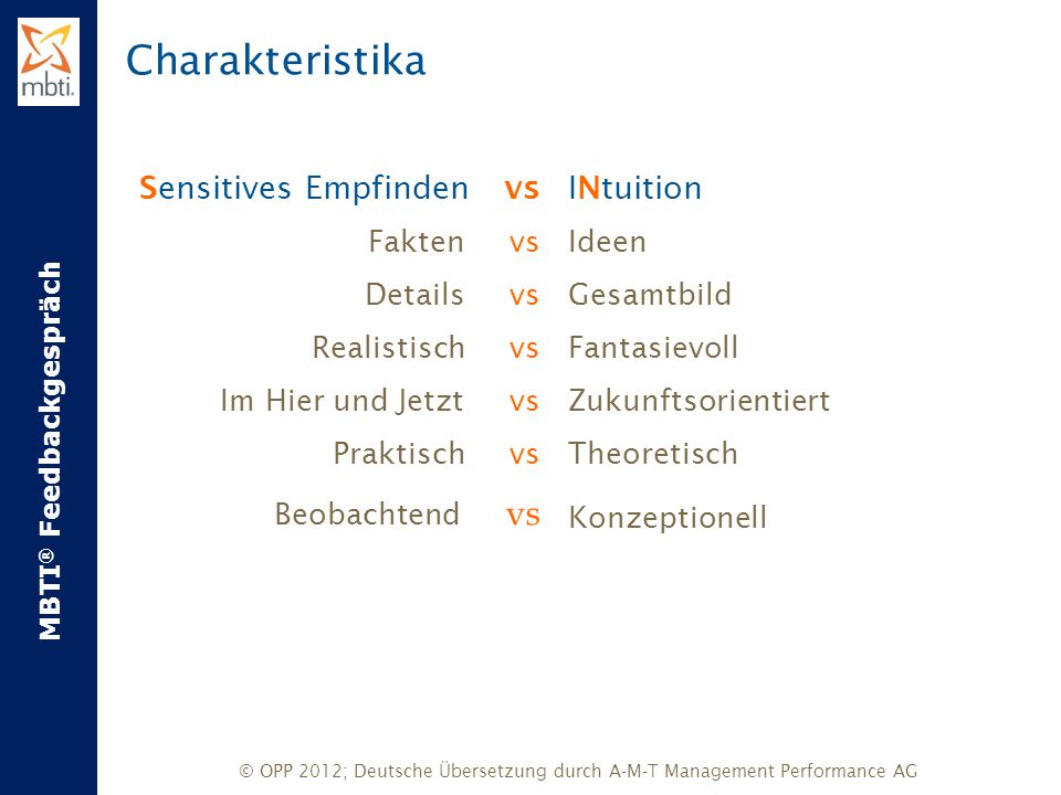 Charakteristika Sensitives Empfinden vs INtuition Fakten vs Details vs