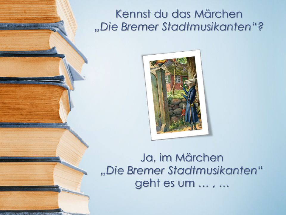 """""""Die Bremer Stadtmusikanten"""