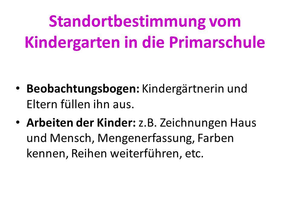 Standortbestimmung vom Kindergarten in die Primarschule