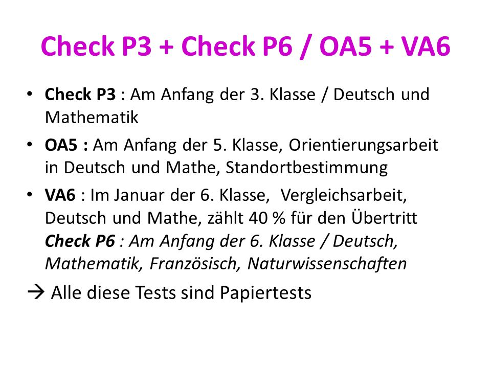 Check P3 + Check P6 / OA5 + VA6  Alle diese Tests sind Papiertests