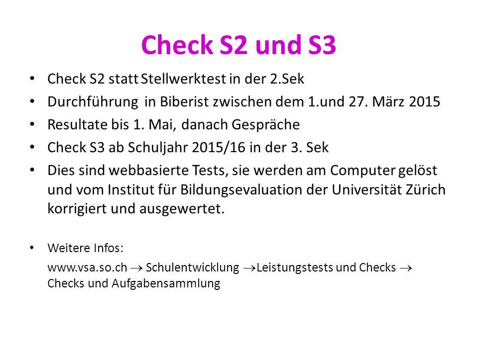 Check S2 und S3 Check S2 statt Stellwerktest in der 2.Sek