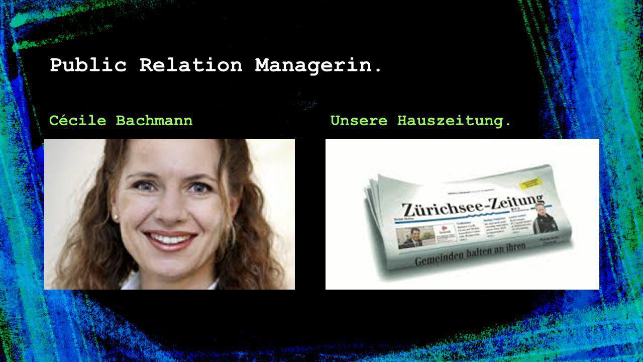 Public Relation Managerin.