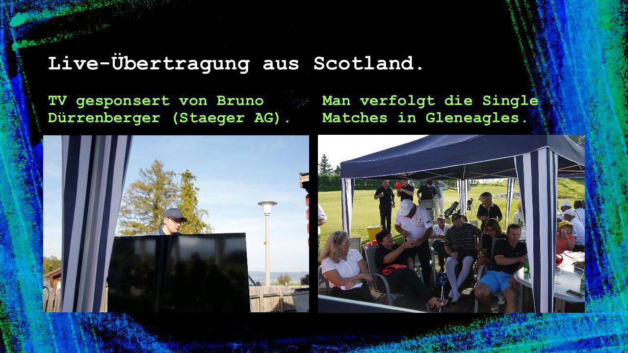 Live-Übertragung aus Scotland.