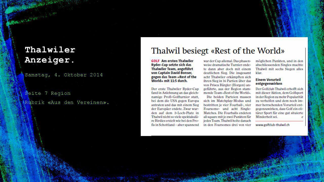 Thalwiler Anzeiger. Samstag, 4. Oktober 2014 Seite 7 Region