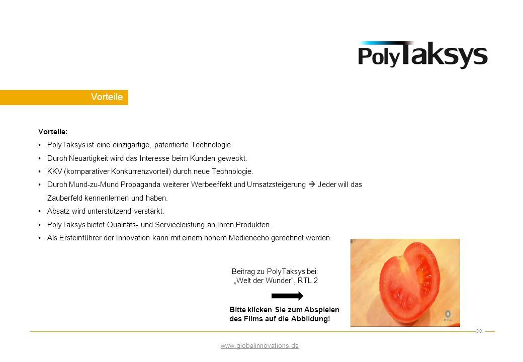 Vorteile Vorteile: PolyTaksys ist eine einzigartige, patentierte Technologie. Durch Neuartigkeit wird das Interesse beim Kunden geweckt.