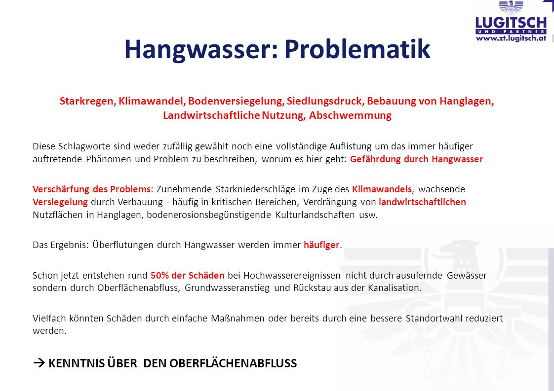 Hangwasser: Problematik