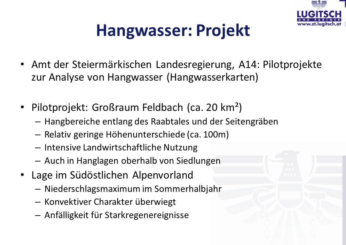 Hangwasser: Projekt Amt der Steiermärkischen Landesregierung, A14: Pilotprojekte zur Analyse von Hangwasser (Hangwasserkarten)