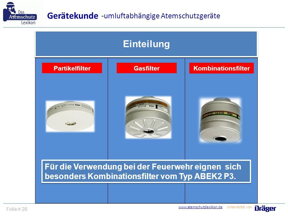 Gerätekunde Einteilung -umluftabhängige Atemschutzgeräte