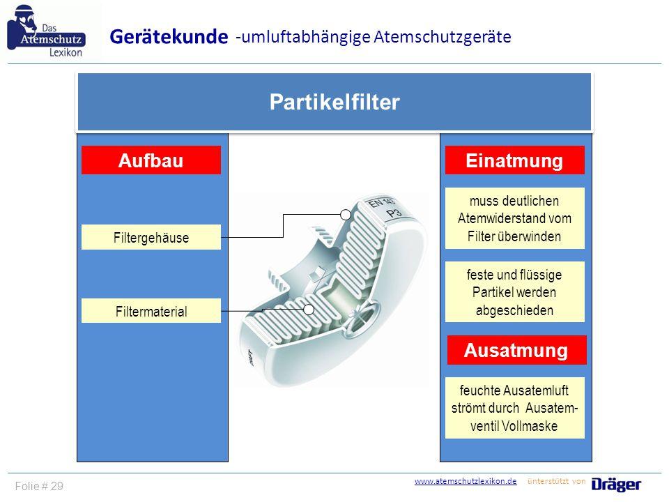 Gerätekunde Partikelfilter -umluftabhängige Atemschutzgeräte Aufbau