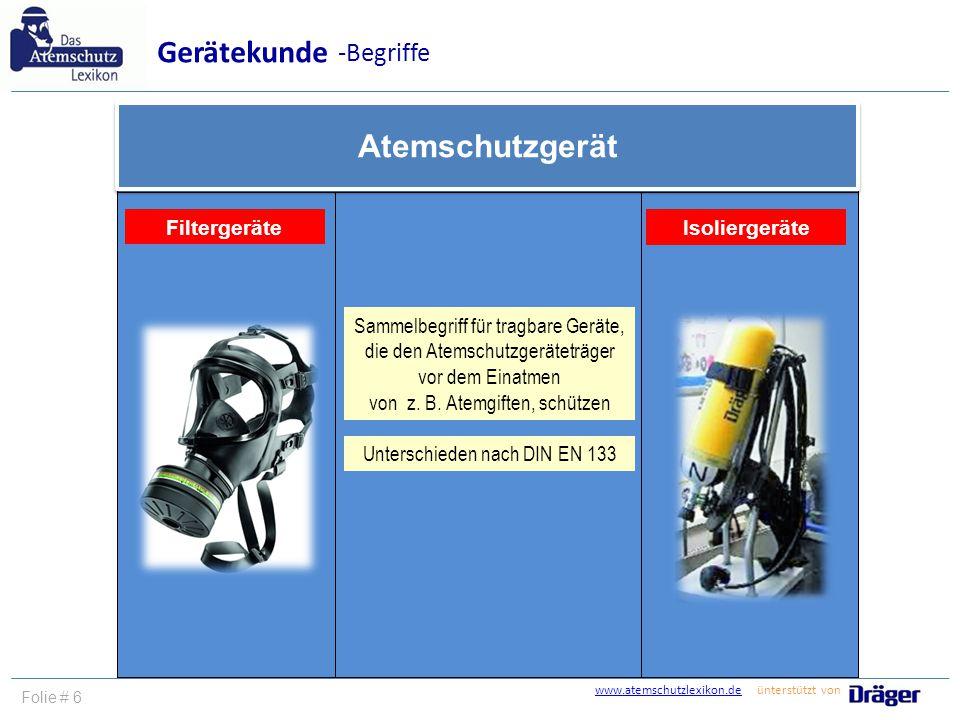 Gerätekunde Atemschutzgerät -Begriffe Filtergeräte Isoliergeräte