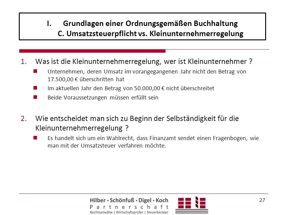 Grundlagen einer Ordnungsgemäßen Buchhaltung C. Umsatzsteuerpflicht vs