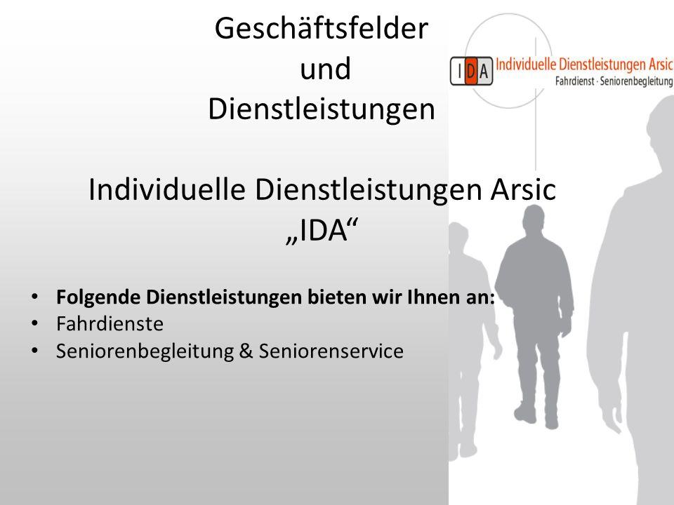 """Geschäftsfelder und Dienstleistungen Individuelle Dienstleistungen Arsic """"IDA"""