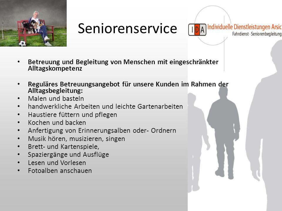 Seniorenservice Betreuung und Begleitung von Menschen mit eingeschränkter Alltagskompetenz.