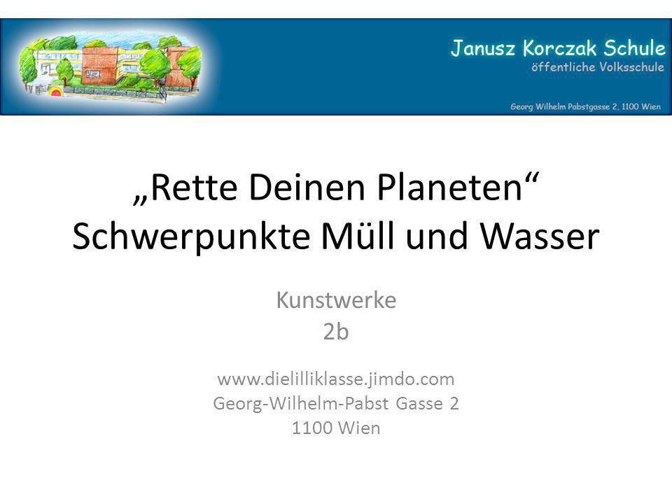 """""""Rette Deinen Planeten Schwerpunkte Müll und Wasser"""